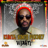 Vijahn - Kunta Kinte Pickney - Single