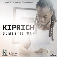 Kiprich - Domestic War - Single