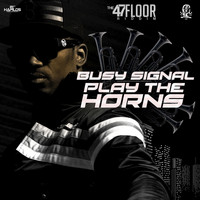 Busy Signal - Play the Horns - Single