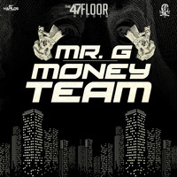 Mr. G - Money Team - Single