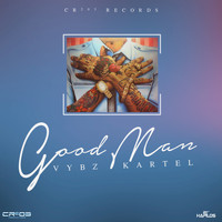 Vybz Kartel - Good Man - Single