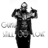 Guru - Still Go Love