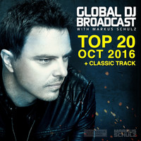 Markus Schulz - Global DJ Broadcast - Top 20 October 2016