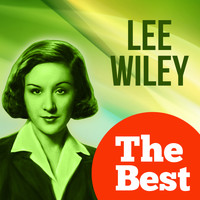 Lee Wiley - The Best