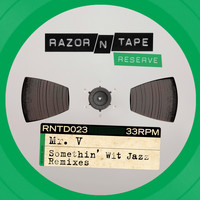 Mr. V - Somethin' Wit Jazz Remixes