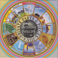 Anthony Phillips - Private Parts & Pieces V-VIII