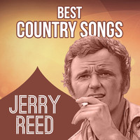 Jerry Reed - Best Country Songs