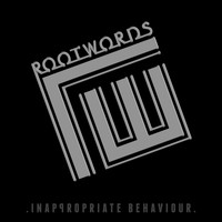 Rootwords - Inappropriate Behaviour - EP