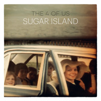 The 4 of us - Sugar Island