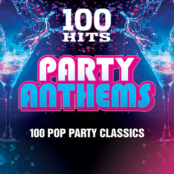 Various Artists - 100 Hits Party Anthems