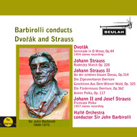 Sir John Barbirolli - Barbirolli Conducts Dvořák and Strauss