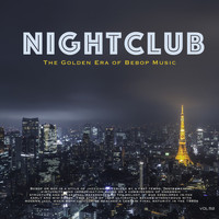 Bud Powell - Nightclub, Vol. 52 (The Golden Era of Bebop Music)