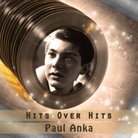 Paul Anka - Hits over Hits