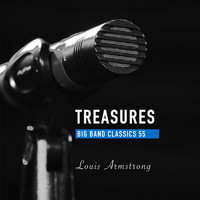 Louis Armstrong - Treasures Big Band Classics, Vol. 55: Louis Armstrong