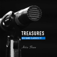 Charlie Barnet - Treasures Big Band Classics, Vol. 77: Artie Shaw