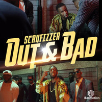 Scrufizzer - Out & Bad