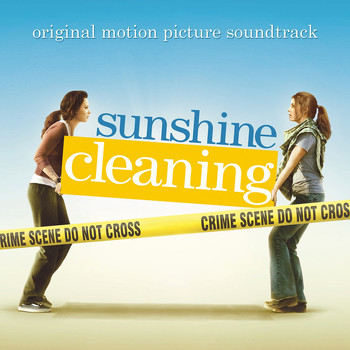Various Artists - Sunshine Cleaning (Original Motion Picture Soundtrack)