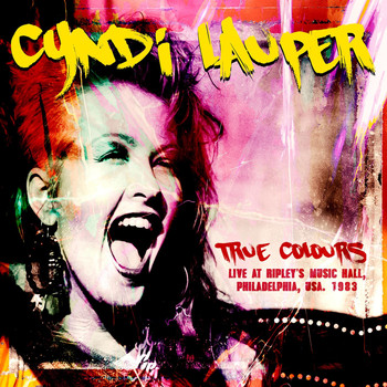 Cyndi Lauper - True Colours - Live at Ripley's Music Hall, 1983