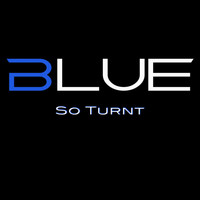 Blue - So Turnt