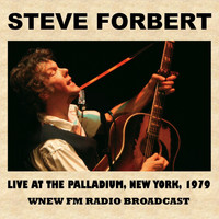 Steve Forbert - Live at the Palladium, New York, 1979 (FM Radio Broadcast)