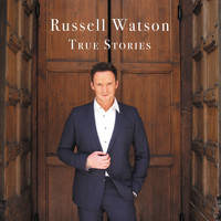 Russell Watson - True Stories