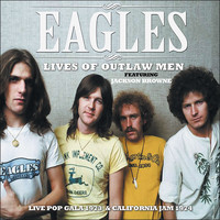 Eagles - Lives of Outlaw Men (Live)