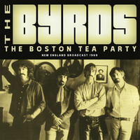 The Byrds - The Boston Tea Party (Live)