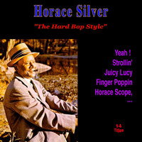 Horace Silver - The Hard Bop Style