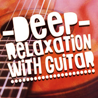 Guitar Instrumentals|Guitar del Mar - Deep Relaxation with Guitar