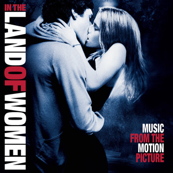 Various Artists - In the Land of Women (Original Motion Picture Soundtrack)