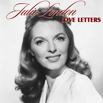 Julie London - Love Letters