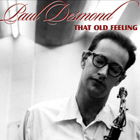 Paul Desmond - That Old Feeling