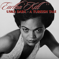 Eartha Kitt - Uska Dara - A Turkish Tale