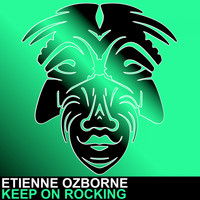 Etienne Ozborne - Keep On Rocking