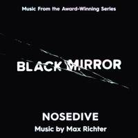 Max Richter - Black Mirror - Nosedive (Music From The Original TV Series)