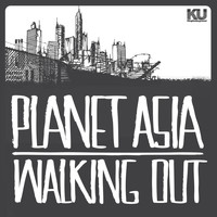 Planet Asia - Walking Out