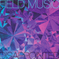 Field Music - Disappointed - Remix
