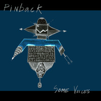 Pinback - Some Voices