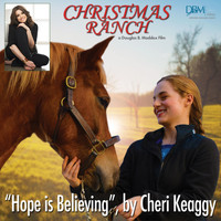 "Cheri Keaggy - Hope Is Believing (from the film ""Christmas Ranch"")"