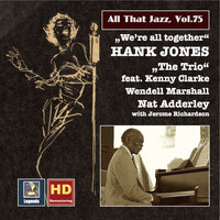 "Hank Jones - All That Jazz, Vol. 75: Hank Jones ""We're All Together"" (Remastered 2016)"