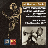 "Louis Armstrong & His All-Stars - All That Jazz, Vol. 74: Louis Armstrong and the ""All Stars"" Live in Boston (Remastered 2016)"
