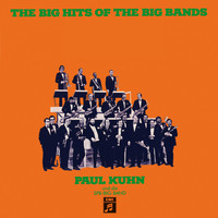 Paul Kuhn - The Big Hits Of The Big Bands