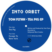 Tom Flynn - Tea Pig EP