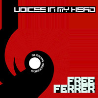 Ferrer - Free (Voices in My Head)