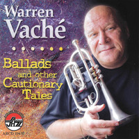 Warren Vache - Ballads And Other Cautiona