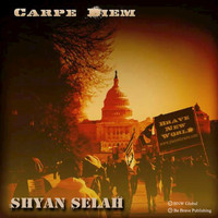 Shyan Selah - Carpe Diem - Single
