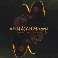 BØRNS - American Money (Tigertown Remix)
