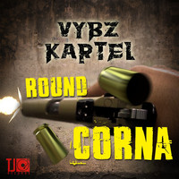 Vybz Kartel - Round Corna - Single