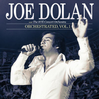 Joe Dolan - Orchestrated (Vol.1)