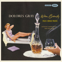 Dolores Gray - Warm Brandy (Bonus Track Edition)